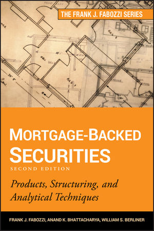 Mortgage-Backed Securities: Products, Structuring, and Analytical Techniques, 2nd Edition (1118149297) cover image