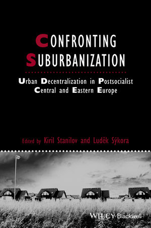 Confronting Suburbanization: Urban Decentralization in Postsocialist Central and Eastern Europe (1118295897) cover image