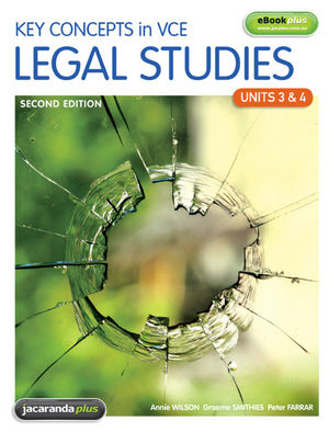 Key Concepts in VCE Legal Studies: Units 3 & 4 & eBookPLUS, 2nd Edition