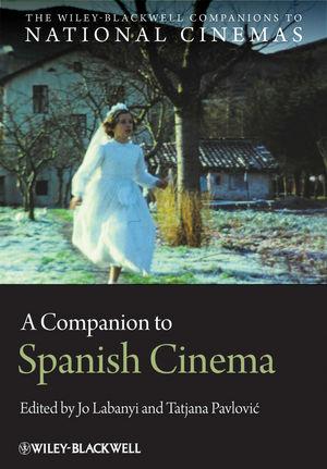 A Companion to Spanish Cinema (1118322797) cover image