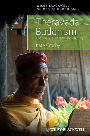 Theravada Buddhism: Continuity, Diversity, and Identity (1118323297) cover image