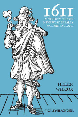 1611: Authority, Gender and the Word in Early Modern England (1118327497) cover image
