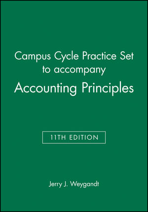 Campus Cycle Practice Set to accompany Accounting Principles, 11th Edition