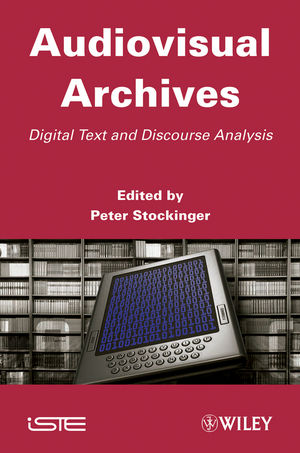 Audiovisual Archives: Digital Text and Discourse Analysis (1118614097) cover image