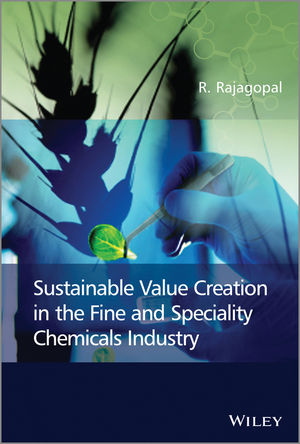 Sustainable Value Creation in the Fine and Speciality Chemicals Industry (1118677897) cover image