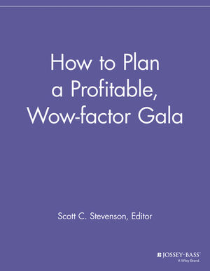 How to Plan a Profitable, Wow-factor Gala