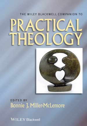 The Wiley Blackwell Companion to Practical Theology (1118724097) cover image