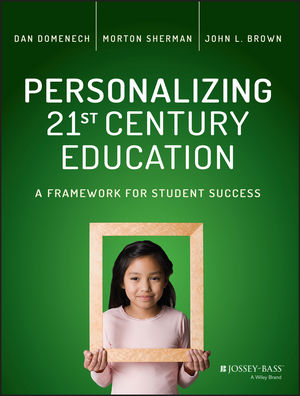 Personalizing 21st Century Education: A Framework for Student Success (1119080797) cover image