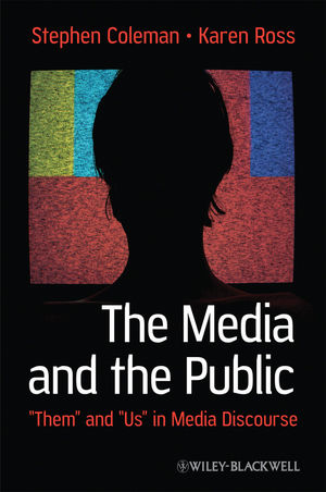 """The Media and The Public: """"Them"""" and """"Us"""" in Media Discourse (1119187397) cover image"""