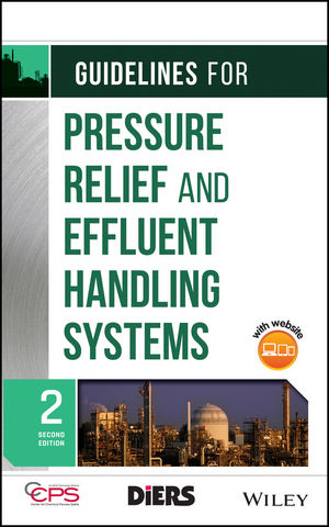 Guidelines for Pressure Relief and Effluent Handling Systems, 2nd Edition (1119330297) cover image