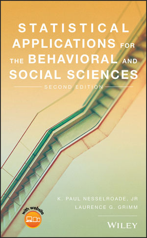 Statistical Applications for the <span class='search-highlight'>Behavioral</span> and <span class='search-highlight'>Social</span> <span class='search-highlight'>Sciences</span>, 2nd Edition