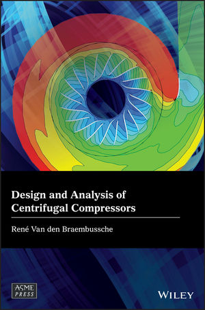 Design and Analysis of Centrifugal Compressors