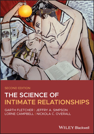 The Science of Intimate Relationships, 2nd Edition