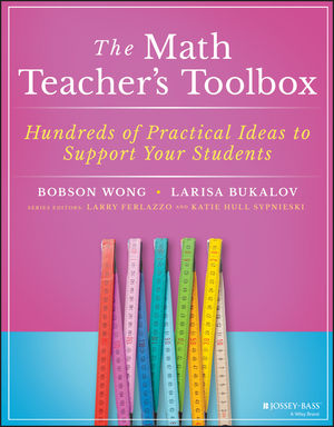 The Math Teacher's Toolbox: Hundreds of Practical Ideas to Support Your Students