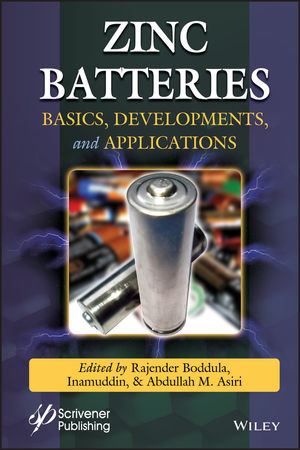 Zinc Batteries: Basics, Development, and Applications