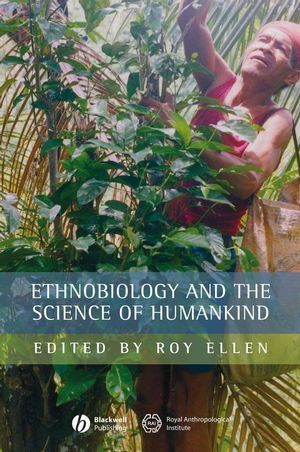 Ethnobiology and the Science of Humankind (1405145897) cover image