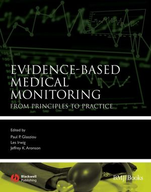 Evidence-Based Medical Monitoring: From Principles to Practice