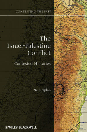 The Israel-Palestine Conflict: Contested Histories (1405175397) cover image
