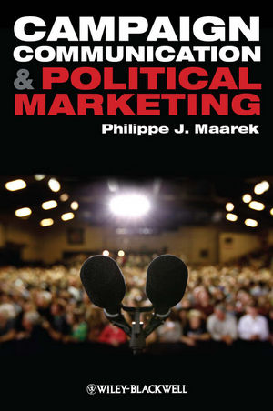 Campaign Communication and Political Marketing (1444340697) cover image
