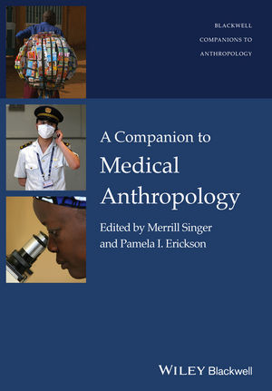 A Companion to Medical Anthropology (1444395297) cover image