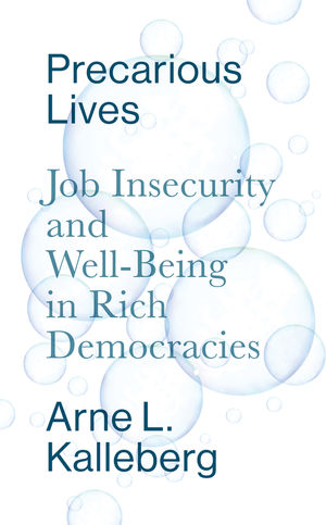 Precarious Lives: Job Insecurity and Well-Being in Rich Democracies