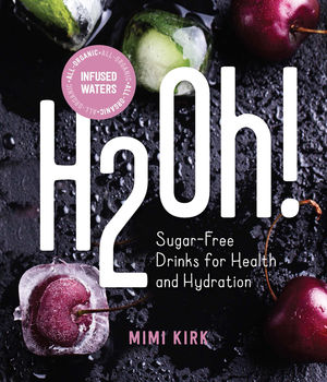 H2Oh!: Sugar-Free Drinks for Health and Hydration: 6 Pack
