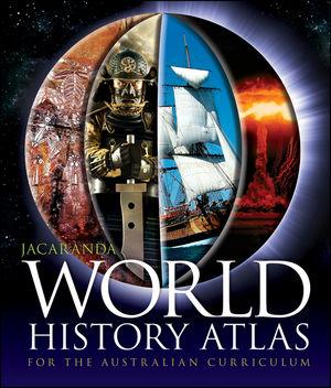 Jacaranda World History Atlas for the Australian Curriculum (1742462197) cover image