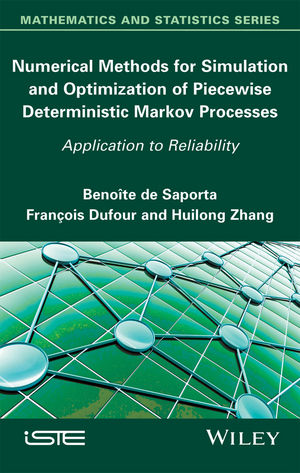 Numerical Methods for Simulation and Optimization of Piecewise Deterministic Markov Processes: Application to Reliability (1848218397) cover image