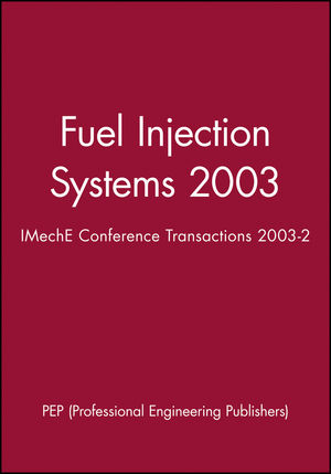 Fuel Injection Systems 2003: IMechE Conference Transactions 2003-2