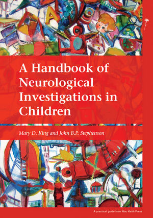 A Handbook of Neurological Investigations in Children