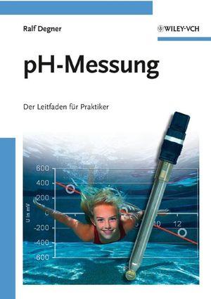 pH-Messung: Der Leitfaden für Praktiker (3527323597) cover image