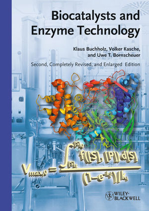 Biocatalysts and Enzyme Technology, 2nd Edition