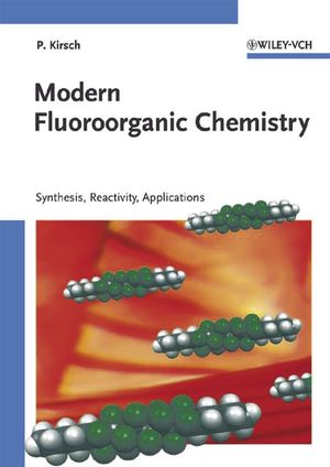 Modern Fluoroorganic Chemistry: Synthesis, Reactivity, Applications (3527604197) cover image