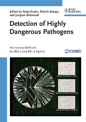 Detection of Highly Dangerous Pathogens: Microarray Methods for BSL 3 and BSL 4 Agents