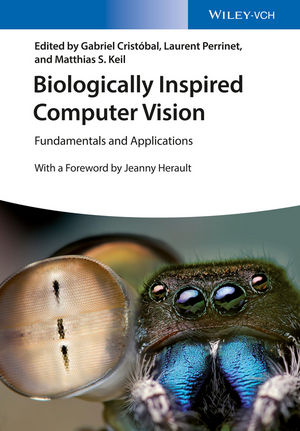 Biologically Inspired Computer Vision: Fundamentals and Applications (3527680497) cover image