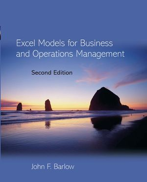 Excel Models for Business and Operations Management, 2nd Edition
