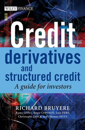 Credit Derivatives and Structured Credit: A Guide for Investors (0470018798) cover image