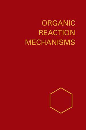 Organic Reaction Mechanisms 1973 Reprint A: An annual survey covering the literature dated December 1972 through November 1973