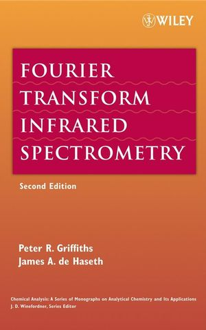 Fourier Transform Infrared Spectrometry, 2nd Edition (0470106298) cover image