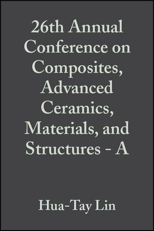 26th Annual Conference on Composites, <span class='search-highlight'>Advanced</span> Ceramics, <span class='search-highlight'>Materials</span>, and Structures - A, Volume 23, Issue 3