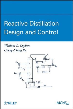Reactive Distillation Design and Control (0470377798) cover image