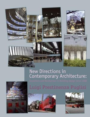 New Directions in Contemporary Architecture: Evolutions and Revolutions in Building Design Since 1988  (0470518898) cover image