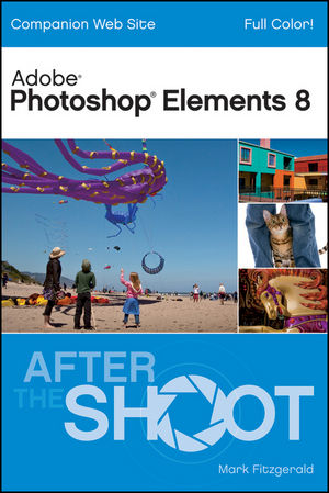 Photoshop Elements 8 After the Shoot (0470565098) cover image