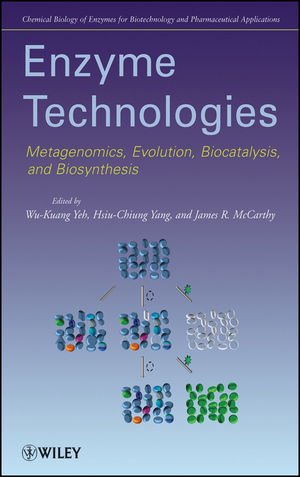 Enzyme Technologies: Metagenomics, Evolution, Biocatalysis and Biosynthesis (0470627298) cover image
