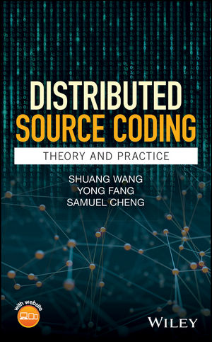 Distributed Source Coding: Theory and Practice (0470688998) cover image