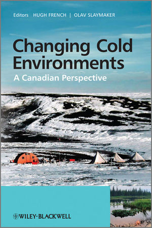 Changing Cold Environments: A Canadian Perspective (0470699698) cover image