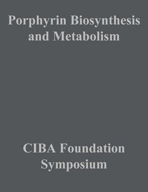 Porphyrin Biosynthesis and Metabolism