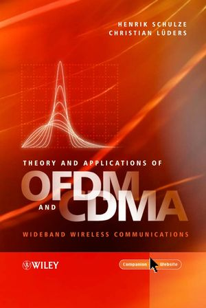 Theory and Applications of OFDM and CDMA: Wideband Wireless Communications (0470850698) cover image