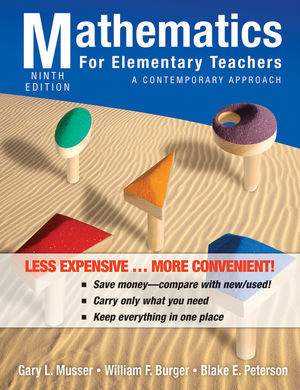 Mathematics for Elementary Teachers: A Contemporary Approach, 9th Edition Binder Ready Version