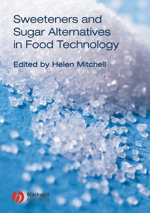 Sweeteners and Sugar Alternatives in Food Technology (0470995998) cover image